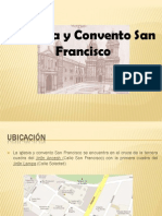 iglesiayconventosanfrancisco-120625114518-phpapp01