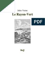 Jules Verne - Rayon Vert, Le
