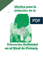 Guia Didactica Educacion Ambiental en El Nivel de Primaria