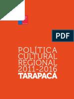 TARAPACA Politica Cultural Regional 2011 2016 Web