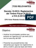 Aspectos Relevantes - Decreto 10-2012 - Timbre Fiscal 4-2013 - IVA 5-2013