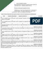 Justificativas Gabarito Anulação CAIXA 2014