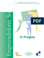 Empreendedores Sociais Projeto O Projeto