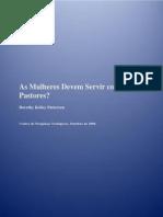 Petterson, Dorothy. Devem as Mulheres Servir Como Pastoras
