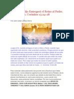 Al Fin, El Hijo Entregará El Reino Al Padre. 1. Corintios 15-24-28