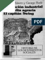 159940852 Revolucion Industrial y Revuelta Agraria El Capitan Swing E J Hobsbawm y G Rude