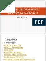 P_Sesión 1 - Introducción - Plan Mejoramiento Gestión SUIL - 2011