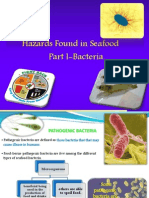 Bacterial Hazards in Seafoods