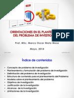 Orientaciones en El Planteamiento Del Problema de La Investigación Versión Año 2014