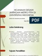 Perencanaan Desain Jaringan Metro Ftth Di Universitas Indonesia
