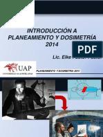 Introduccion a Planeamiento y Dosimetría 2014