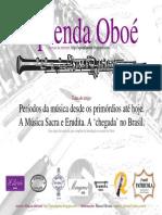 ARTIGO SOBRE OBOÉ - Períodos Da Música Desde Os Primórdios Até Hoje, Música Sacra e Erudita, A Chegada Da Música No Brasil (Por Marcos Oliveira)