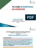 Workshop Palliativecareinhospitals Anoverview 13januari2014 140112073505 Phpapp02