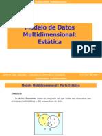Modelamiento Multidimensional - Parte Estatica