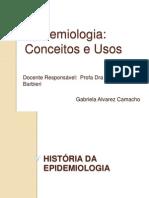Apresentação - Aula Epidemio - Conceitos e Usos - Gabriela