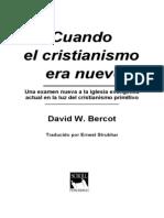 Cuando El Cristianismo Era Nuevo- David W. Bercot