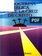 La Doctrina Biblica Sobre La Cruz de Cristo- Horacio A. Alonso
