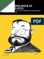 Cogo, Michele - Fenomenologia Di Umberto Eco. Indagine Sulle Origini Di Un Mito Intellettuale Contemporaneo