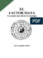 El Factor Maya - José Argüelles