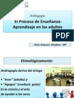 Andragogía El Proceso de Enseñanza en Los Adultos.