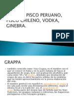 Grappa Pisco Peruano Pisco Chileno
