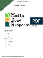 media done responsibly  pre-test - google drive