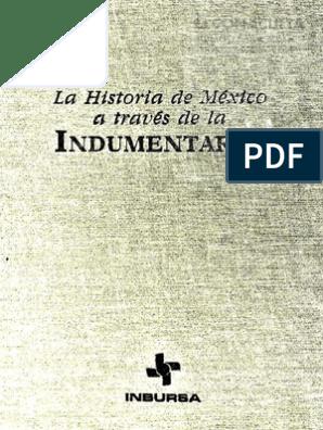 2fda75bf8e4b La Historia de México a Través de La Indumentaria