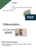 sen case study