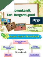 Biomekanik Lari Berganti-ganti