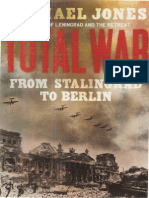 Total War From Stalingrad to Berlin by Michael Jones