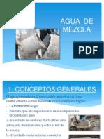 Agua de Mezcla