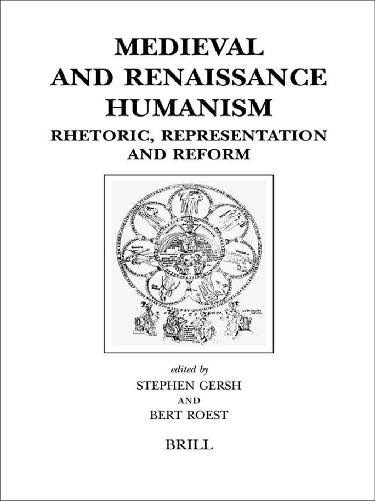 Medieval and Renaissance Humanism Rhetoric Representation and Reform Brill  039 s Studies in Intellectual History   Rhetoric   Humanism 19de535ec8