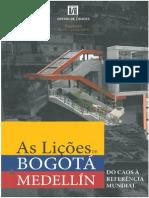 As Lições de Bogotá e Medellin
