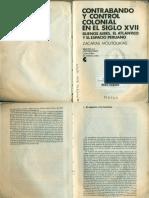 ZACARÍAS MOUTOUKIAS. Contrabando y Control Colonial en El Siglo XVII