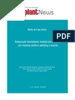 Restauracao Dentoalveolar Imediata Pos-exodontia Com Implante Platform Switching e Enxertia
