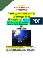 11/5/06 TALKING to HEATHENS in LANGUAGE they UNDERSTAND by Vanderkok