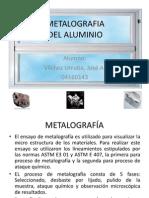 METALOGRAFIA DEL ALUMINIO.pptx