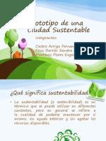 Prototipo de Una Ciudad Sustentable