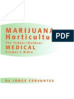 Marijuana Horticulture - The Indoor Outdoor Medical Grower's Bible