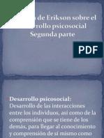 La Teoria de Erikson Sobre El Desarrollo Psicosocial II