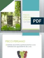Pisco Peruano y Chileno