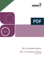 Sunway University College 2010 MSc Programmes (MSc Computer Science   MSc Mobile Systems)