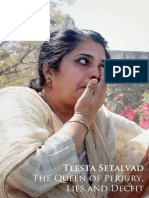 Teesta Setalvad - The Queen of Perjury, Lies and Deceit