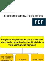 El Gobierno Espiritual en La Coloniar Esumen