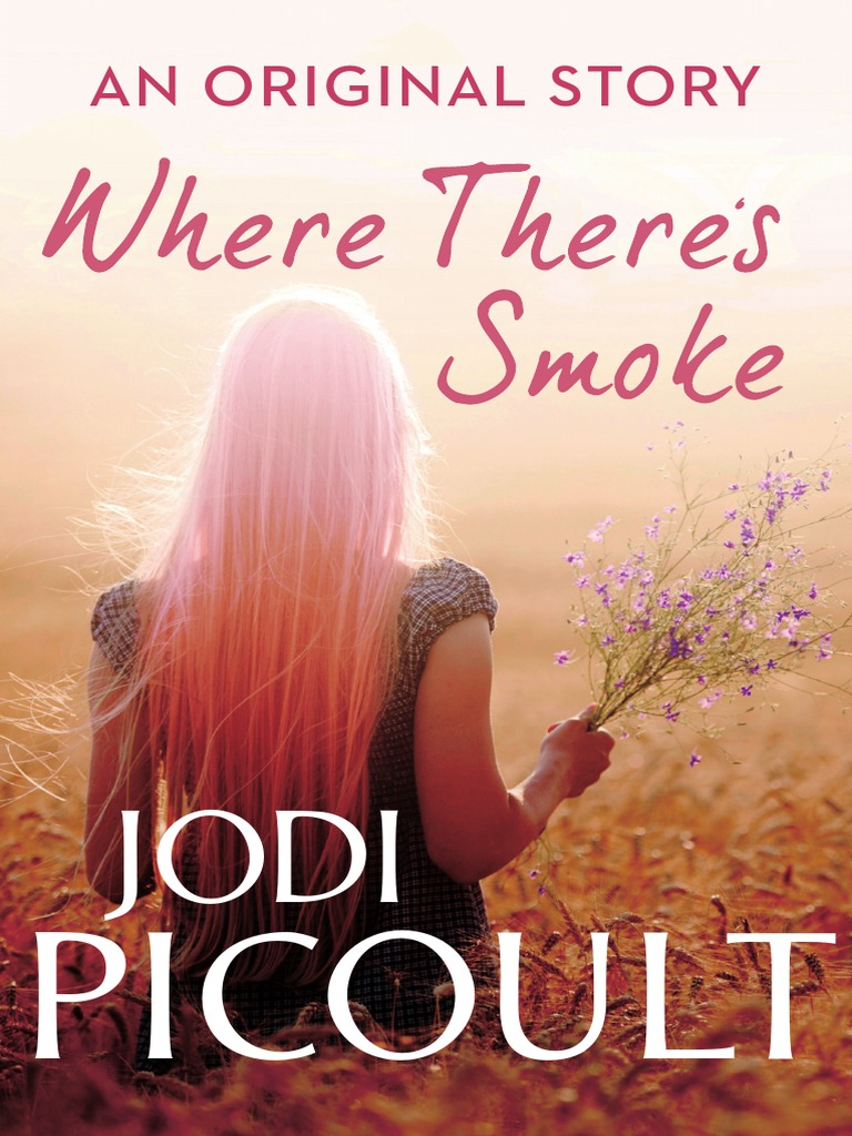 Jodi picoult where theres smoke ebook fandeluxe Gallery
