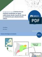 La aplicación de las técnicas de uso conjunto-coordinado con aguas subterráneas desde el punto de vista de su explotación para abastecimiento urbano (José Mesa)