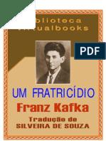 Kafka Um Fratricidio