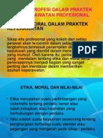 Etika Profesi Dalam Praktek Keperawatan Profesional
