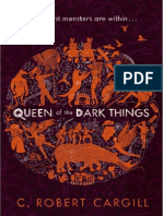 The Queen of the Dark Things by C Robert Cargill Extract