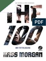 The 100 - Os Escolhidos - Kass Morgan